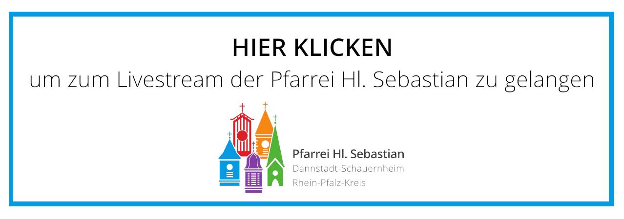 Livestream der Pfarrei Hl. Sebastian